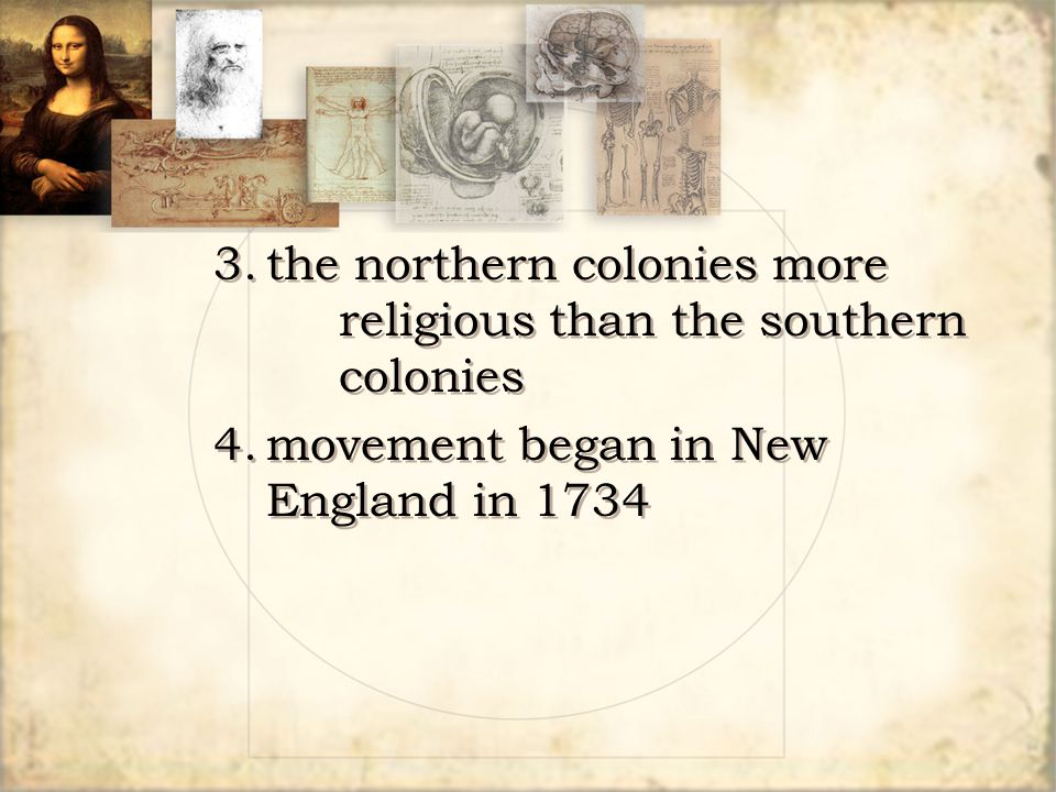 3. the northern colonies more religious than the southern colonies