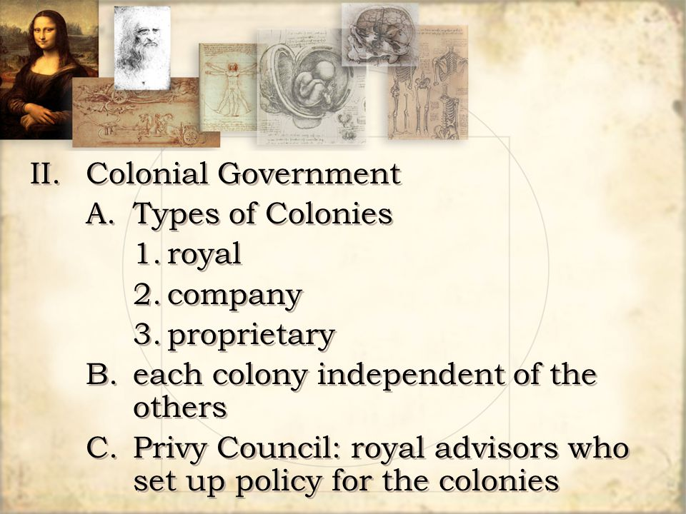 II. Colonial Government