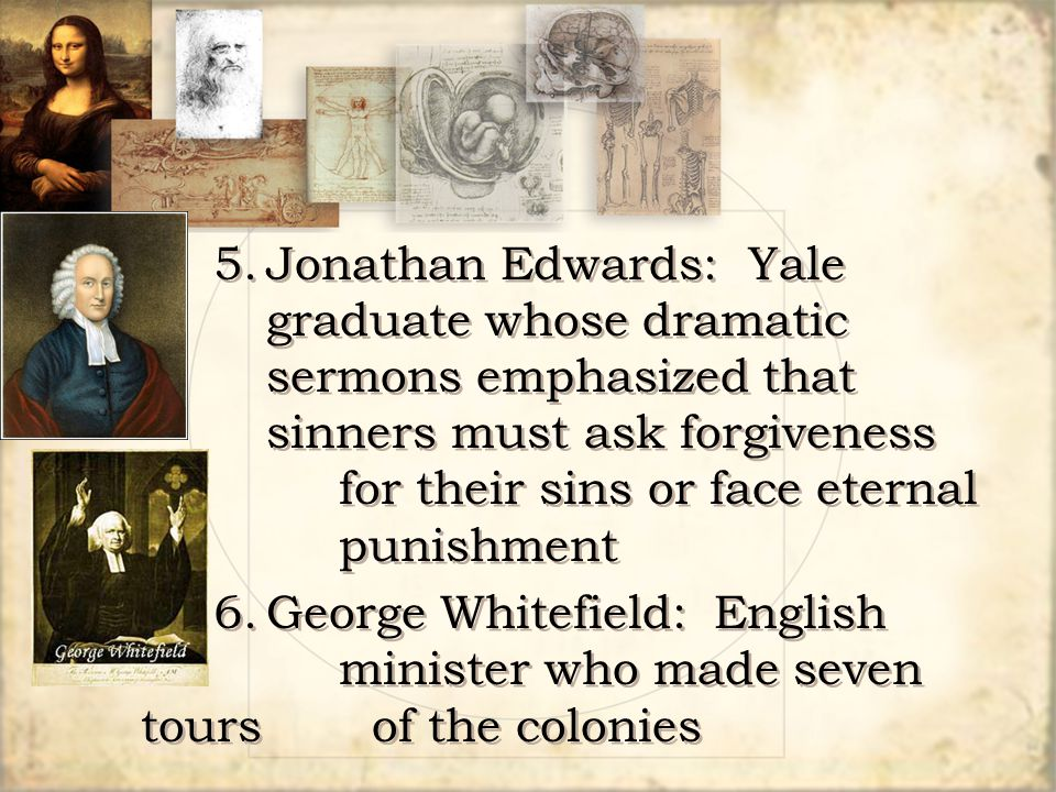 5. Jonathan Edwards: Yale. graduate whose dramatic