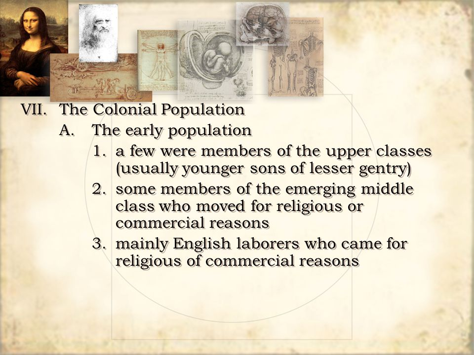 VII. The Colonial Population