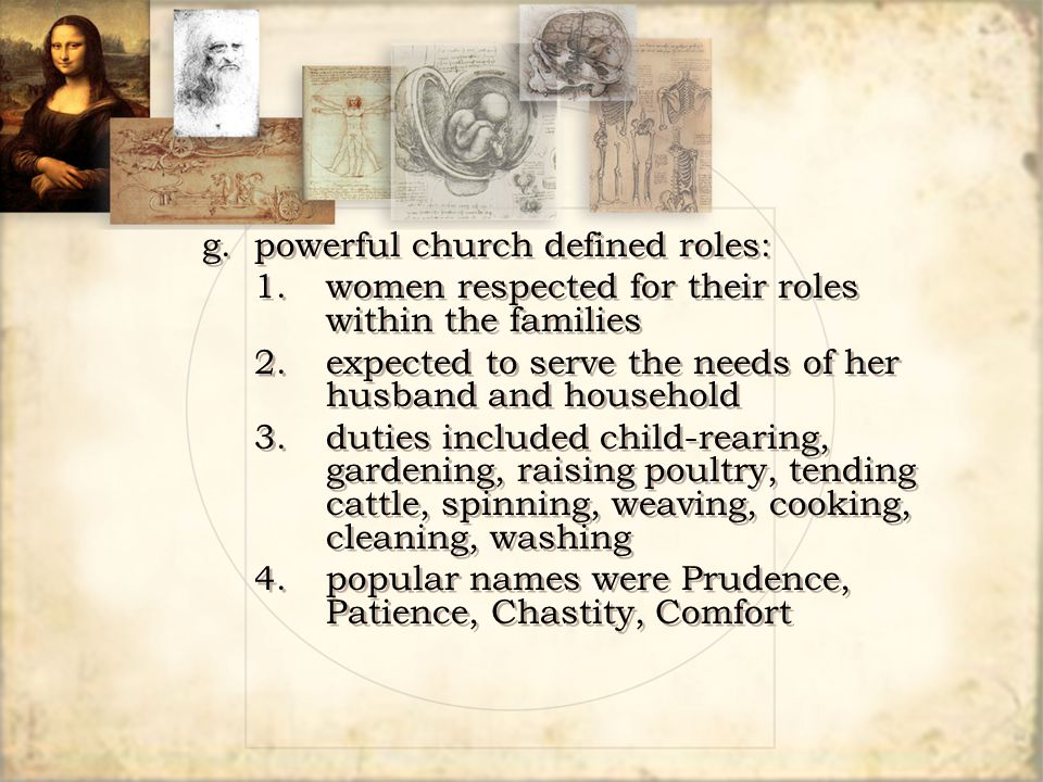 g. powerful church defined roles: