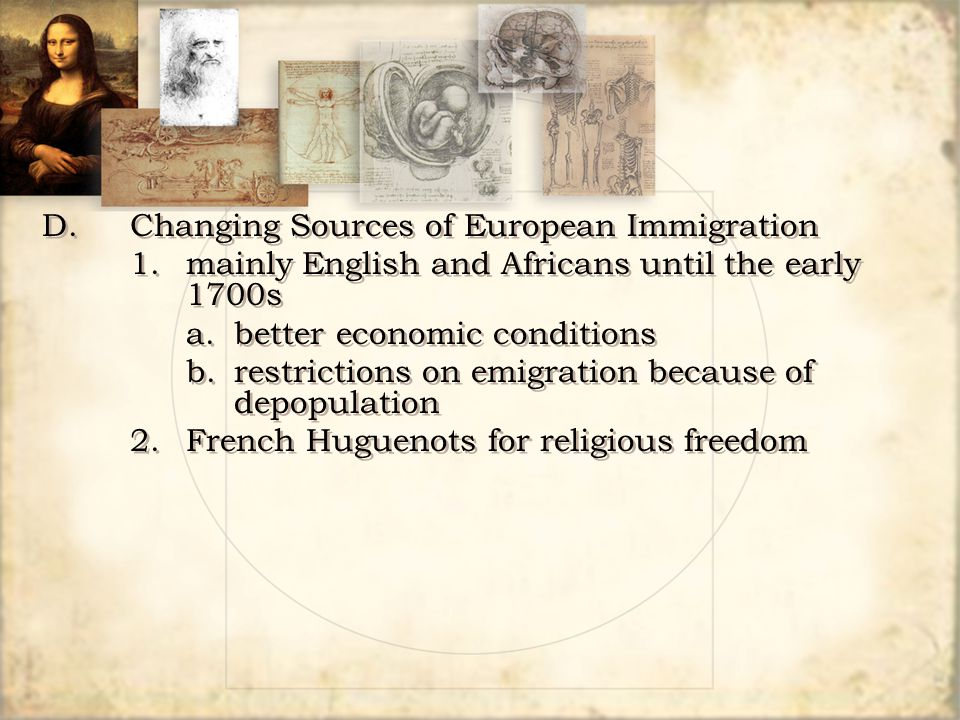 D. Changing Sources of European Immigration