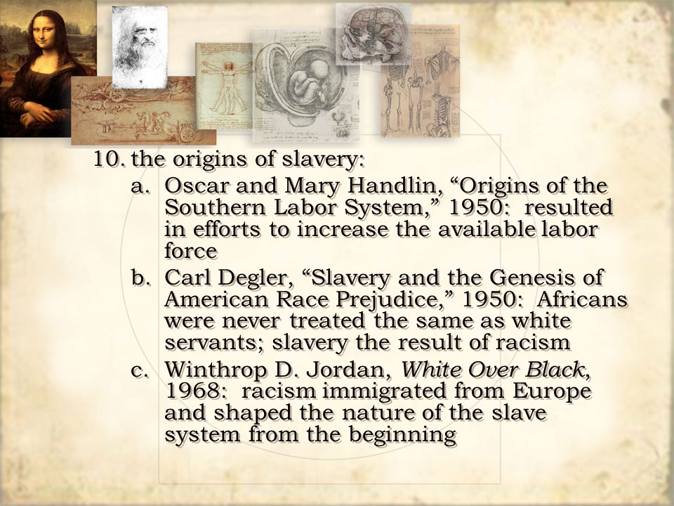 10. the origins of slavery: