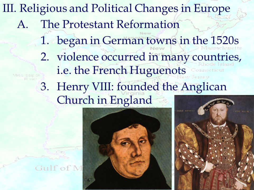 III. Religious and Political Changes in Europe