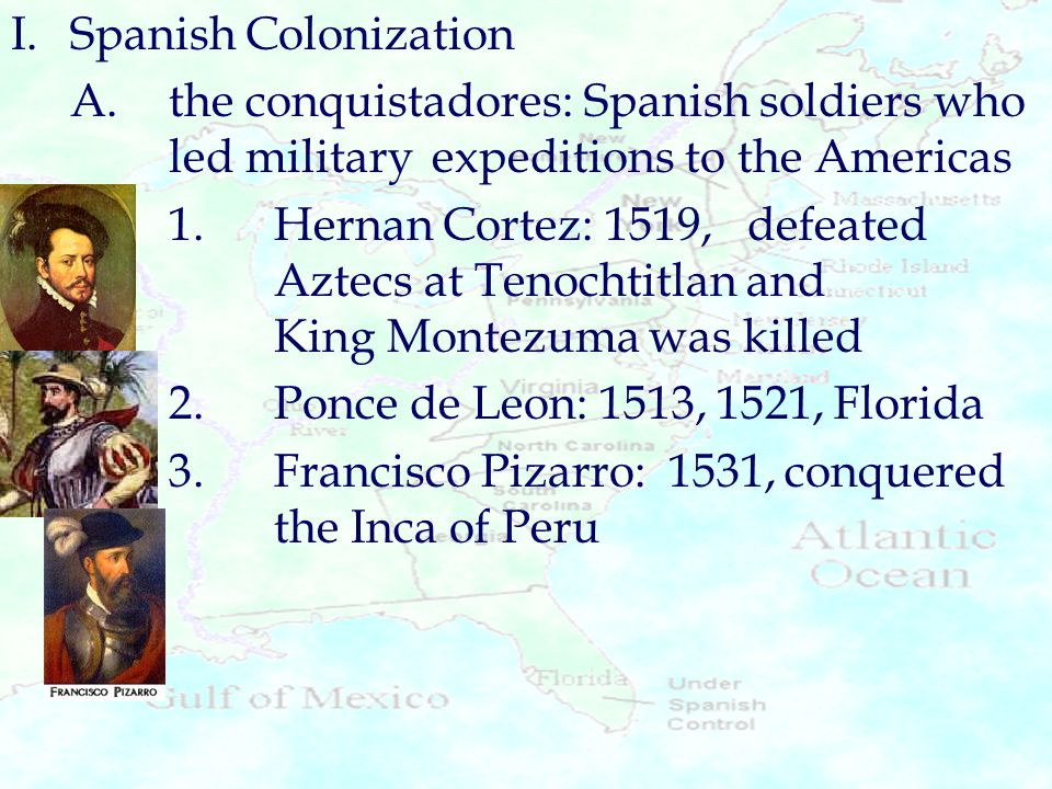 I. Spanish Colonization