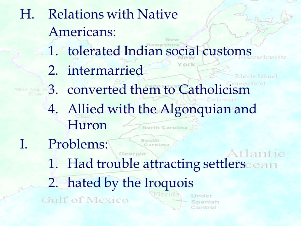 H. Relations with Native Americans: