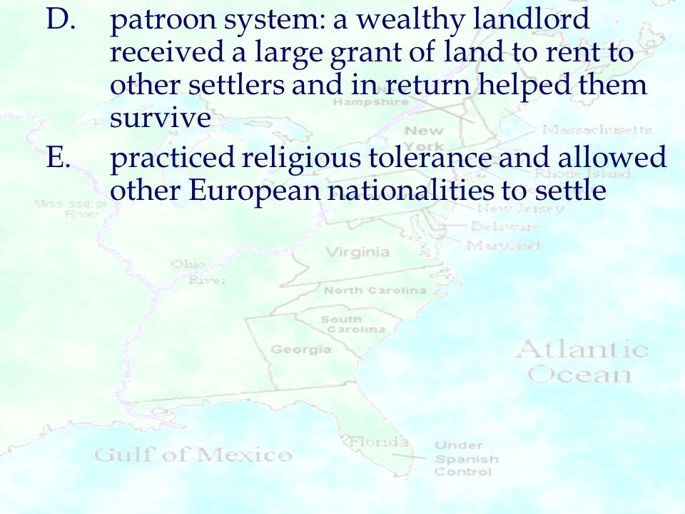 D. patroon system: a wealthy landlord