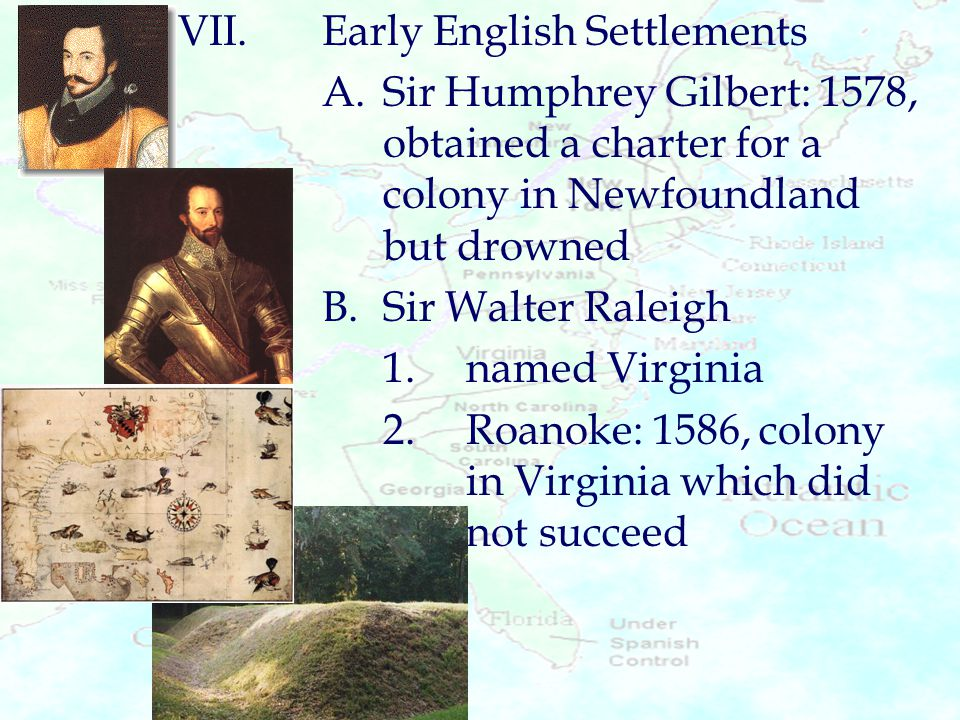 VII. Early English Settlements