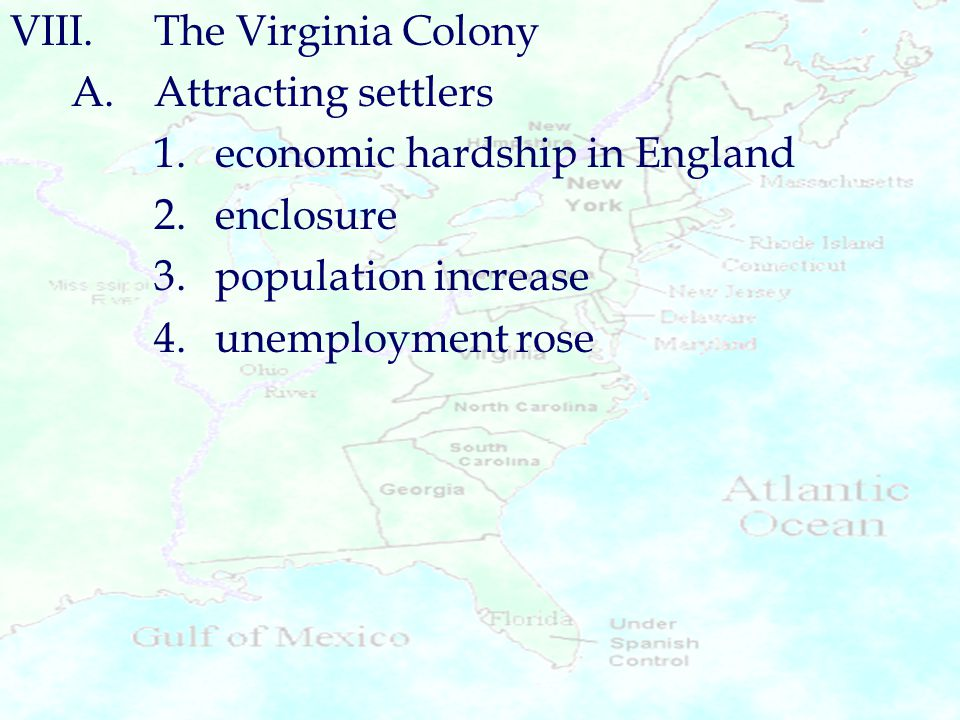 VIII. The Virginia Colony
