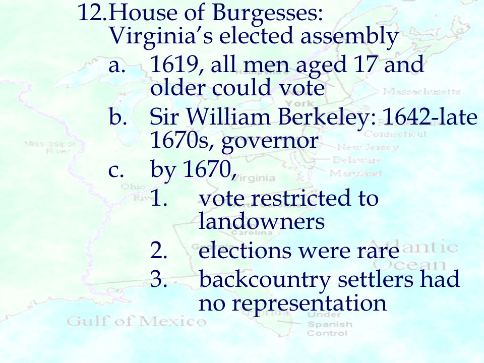 12. House of Burgesses: Virginia's elected assembly