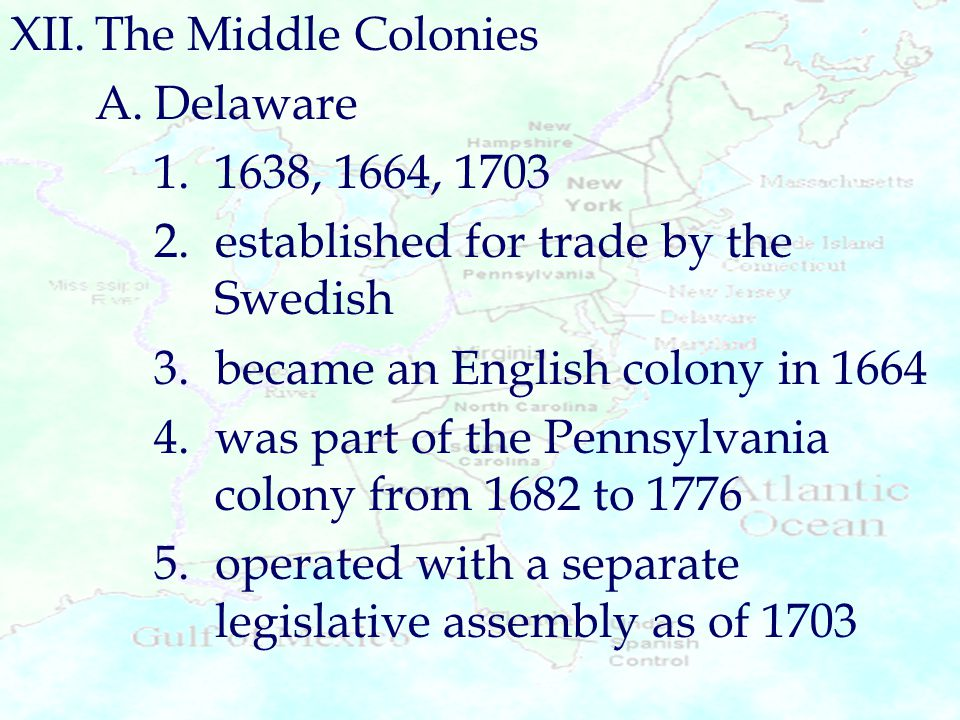 XII. The Middle Colonies