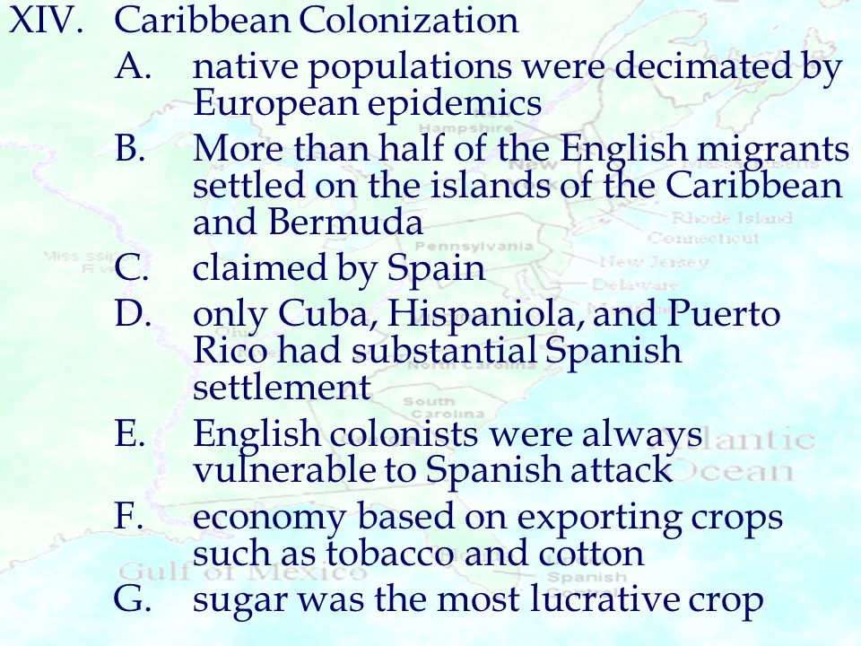 XIV. Caribbean Colonization