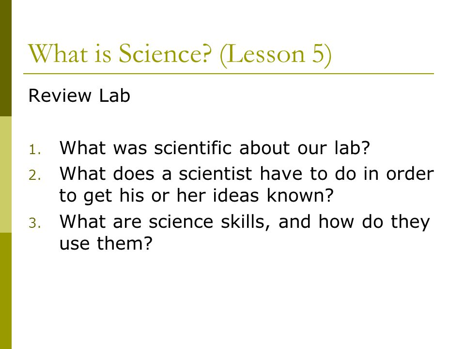 What is Science (Lesson 5)