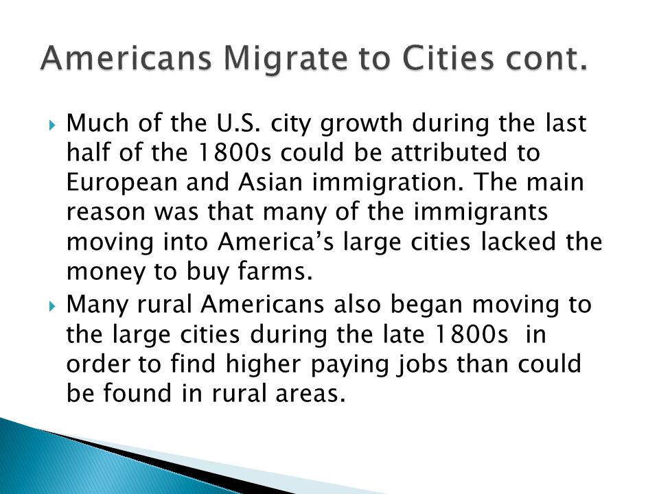 Americans Migrate to Cities cont.