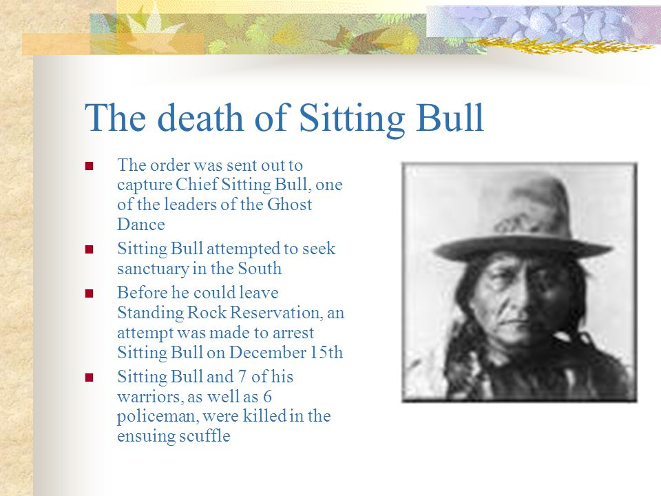 The death of Sitting Bull