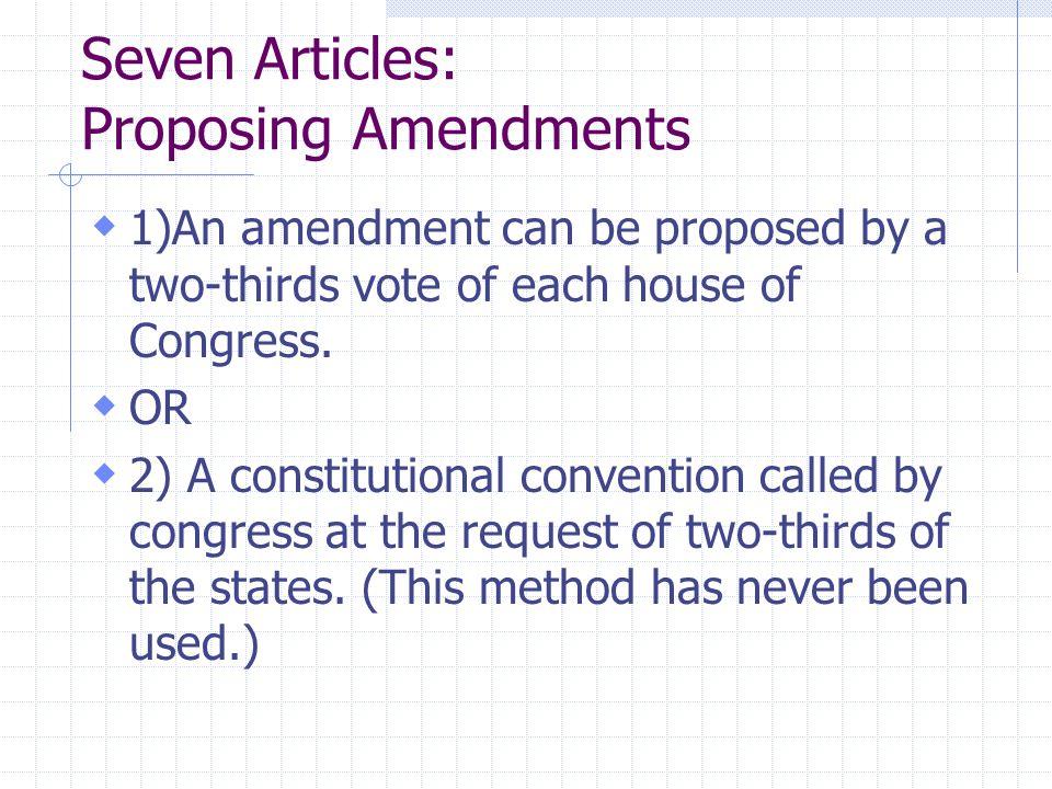 Seven Articles: Proposing Amendments