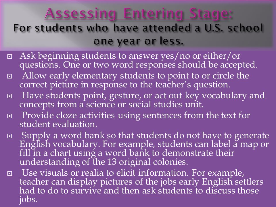 Assessing Entering Stage: For students who have attended a U. S