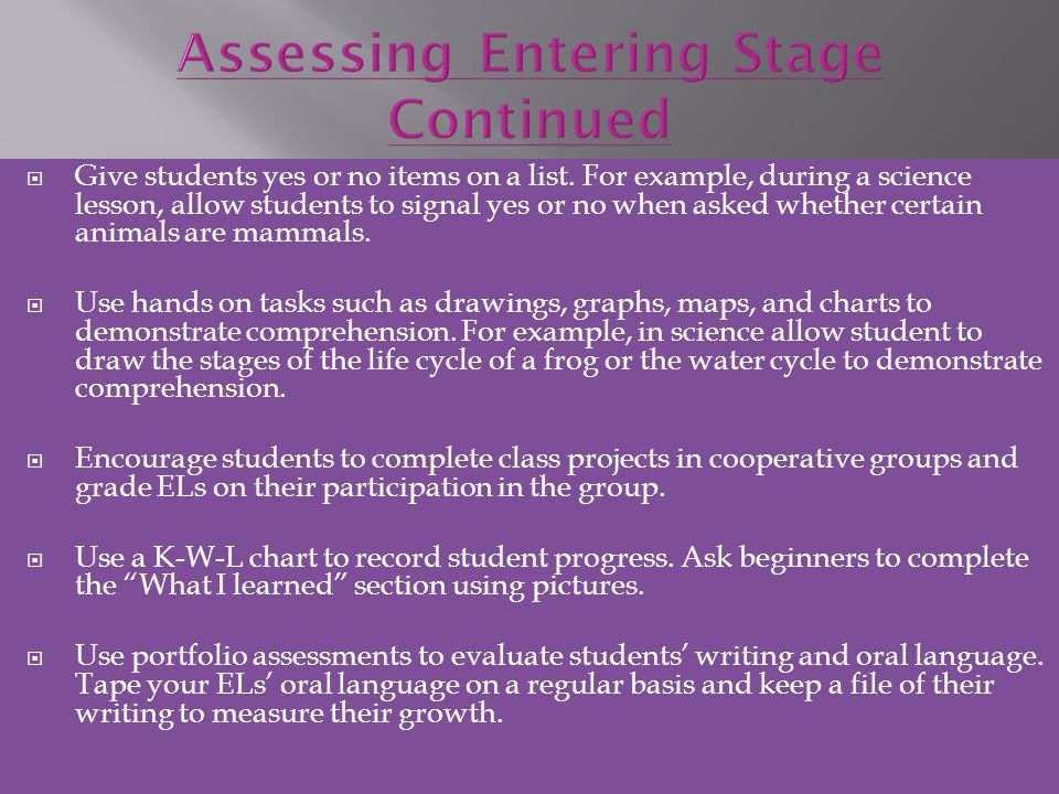 Assessing Entering Stage Continued