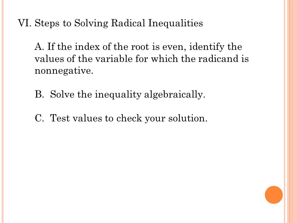 Steps to Solving Radical Inequalities