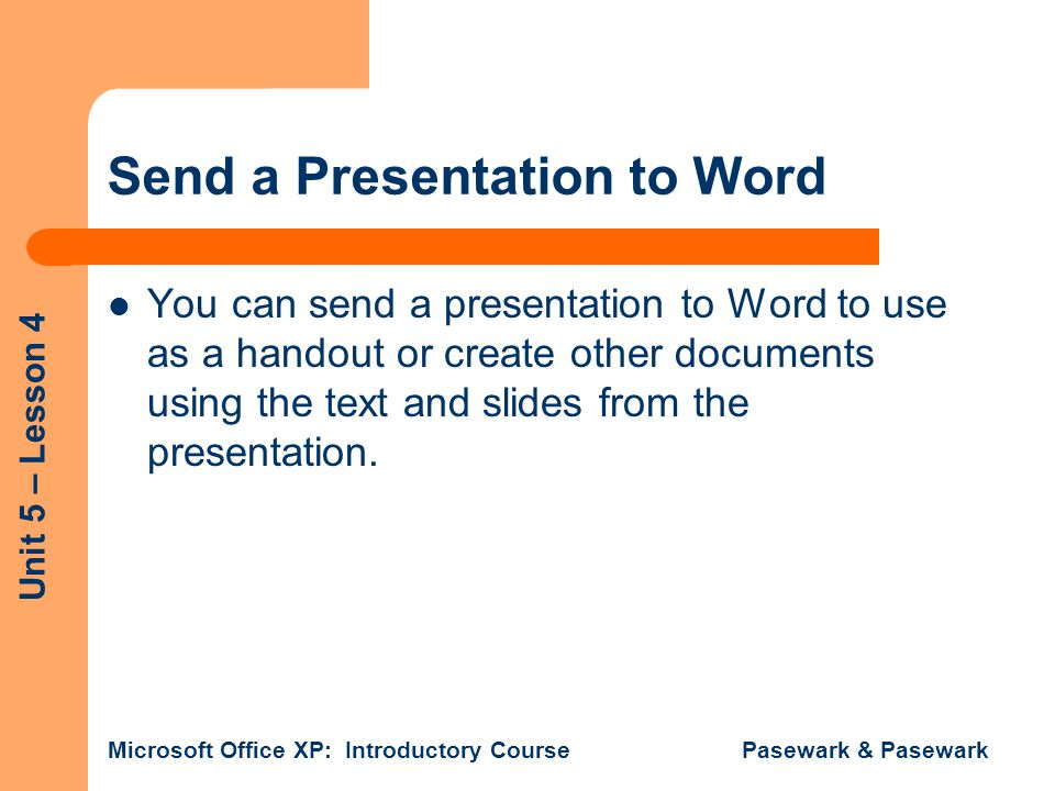 Send a Presentation to Word