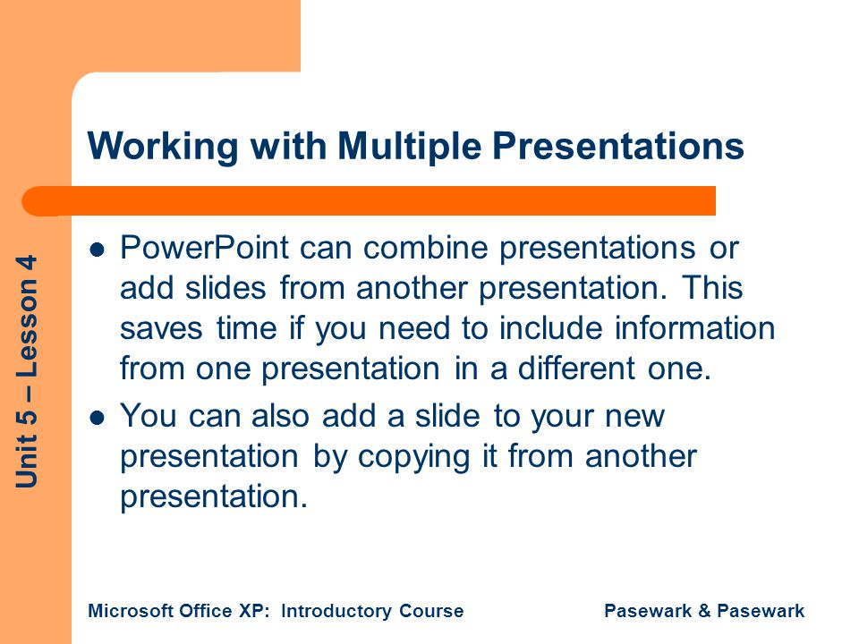 Working with Multiple Presentations