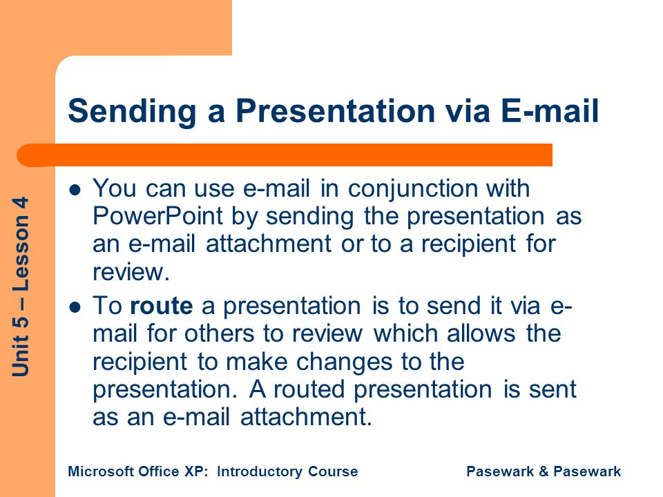 Sending a Presentation via E-mail