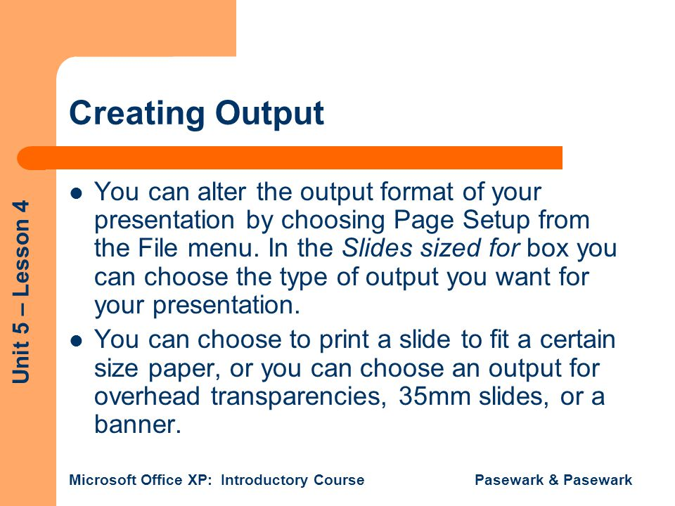 Creating Output