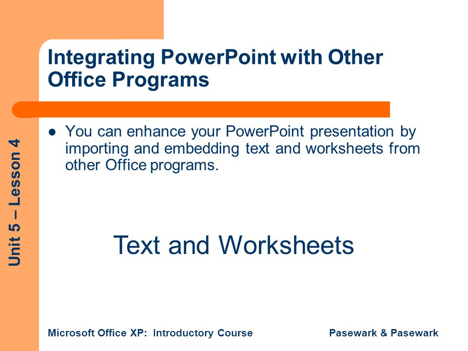 Integrating PowerPoint with Other Office Programs