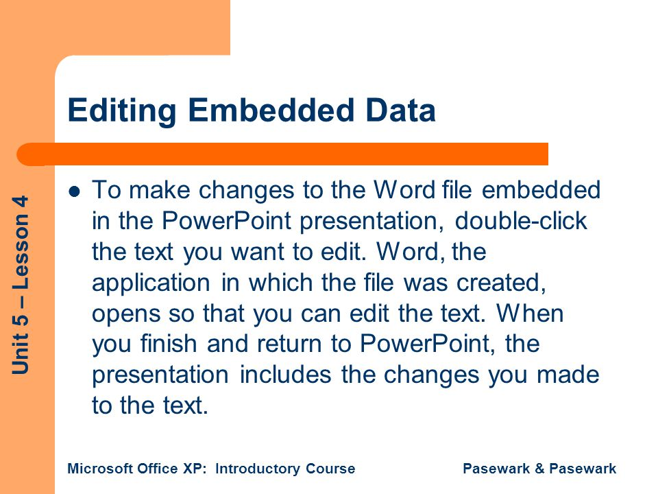 Editing Embedded Data