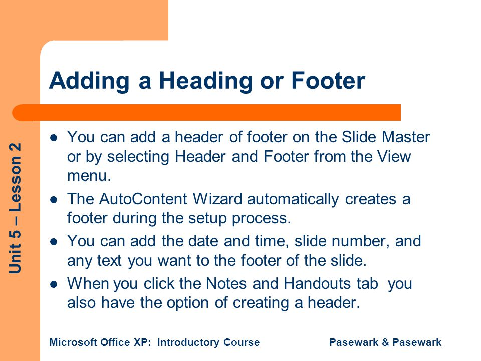 Adding a Heading or Footer