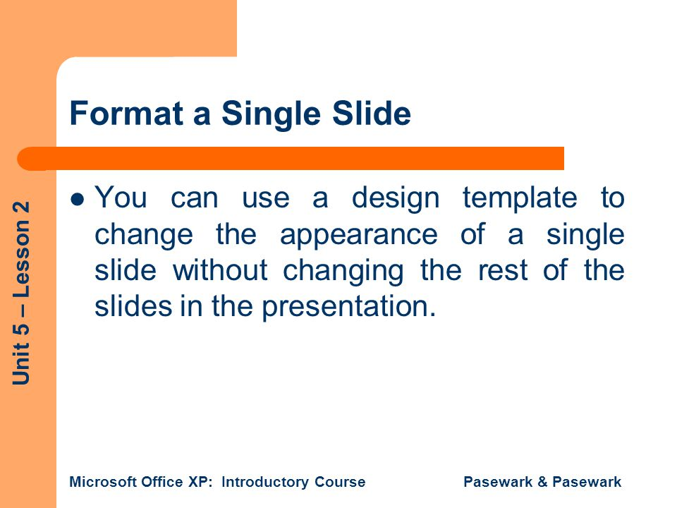Format a Single Slide