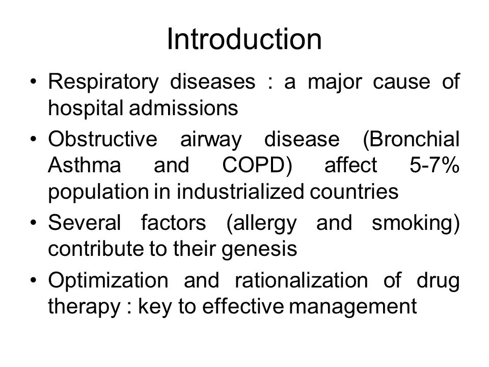 Introduction Respiratory diseases : a major cause of hospital admissions.