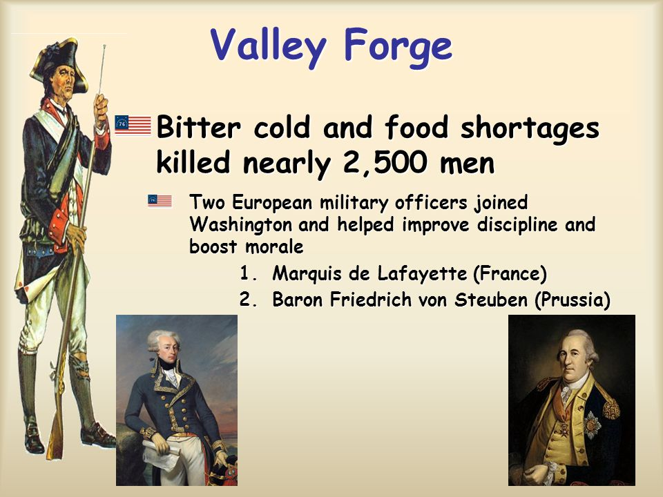 Valley Forge Bitter cold and food shortages killed nearly 2,500 men