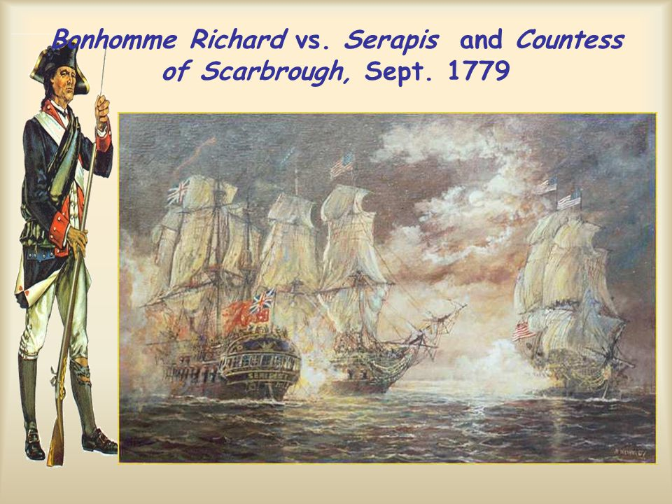 Bonhomme Richard vs. Serapis and Countess of Scarbrough, Sept. 1779