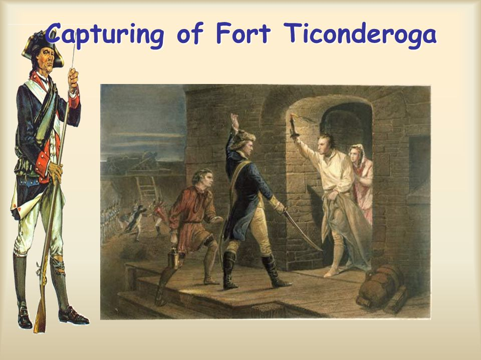 Capturing of Fort Ticonderoga