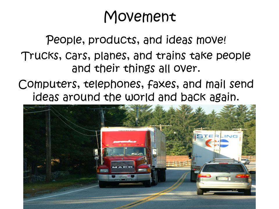 People, products, and ideas move!