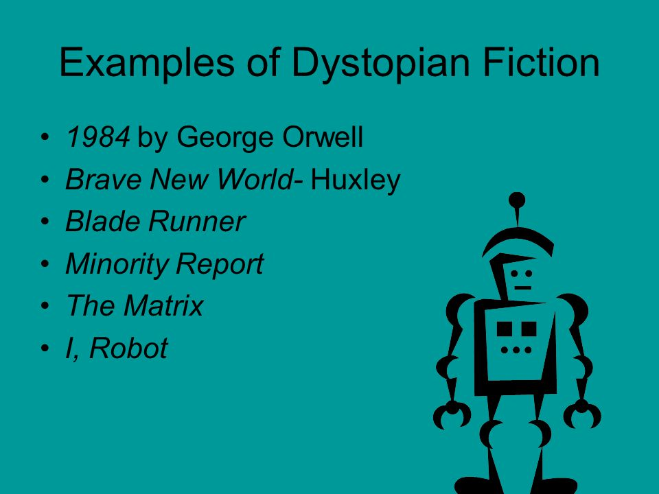 Examples of Dystopian Fiction