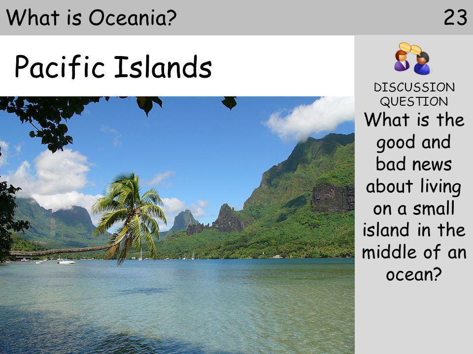 Pacific Islands What is Oceania