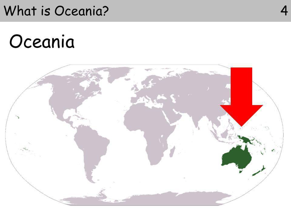 Oceania What is Oceania