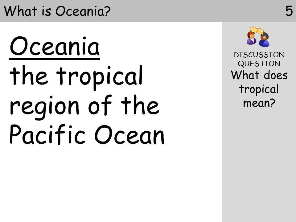 What does tropical mean