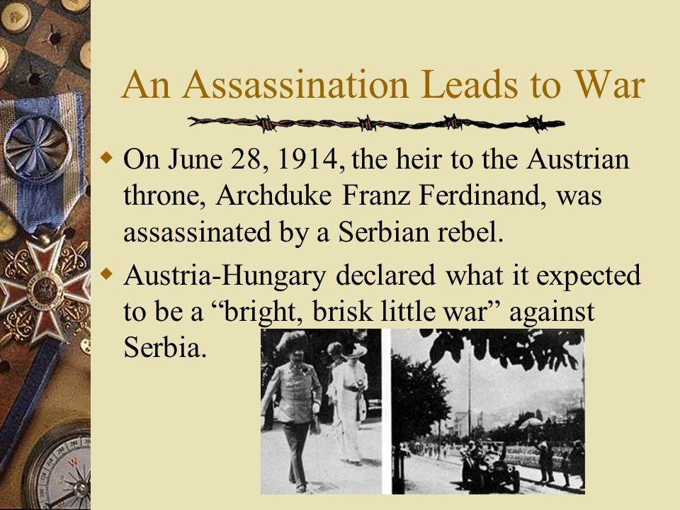 An Assassination Leads to War