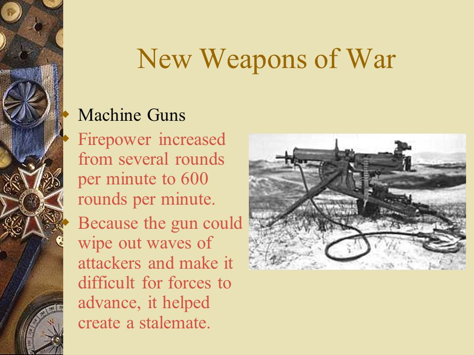 New Weapons of War Machine Guns