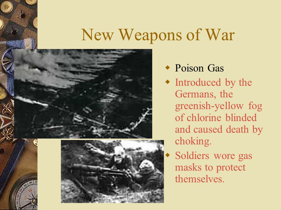New Weapons of War Poison Gas