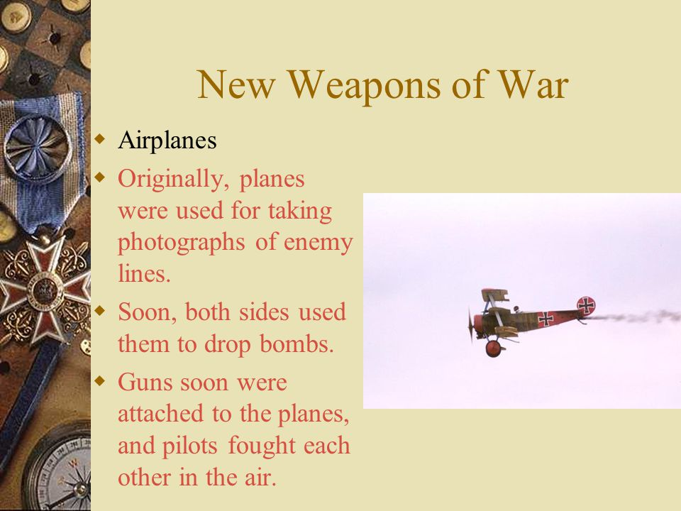 New Weapons of War Airplanes
