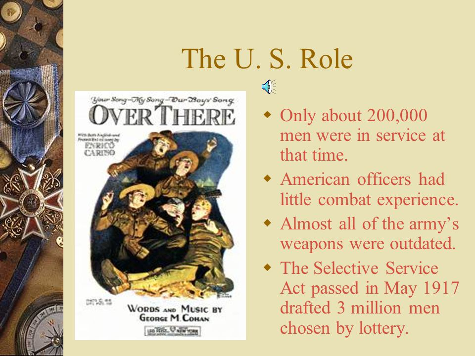 The U. S. Role Only about 200,000 men were in service at that time.