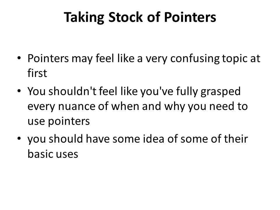 Taking Stock of Pointers