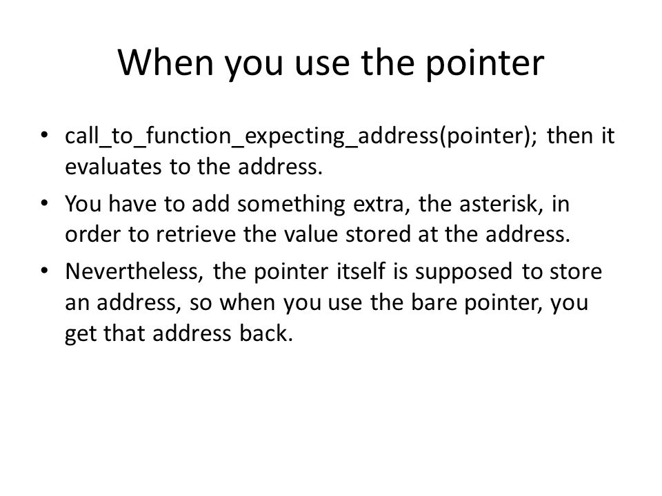 When you use the pointer
