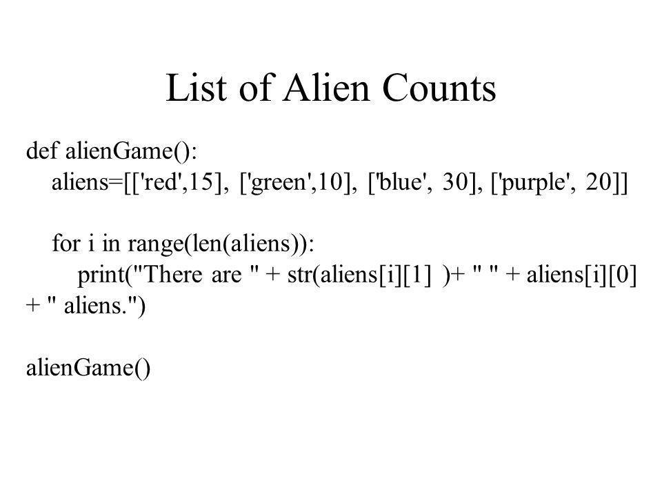 List of Alien Counts def alienGame():