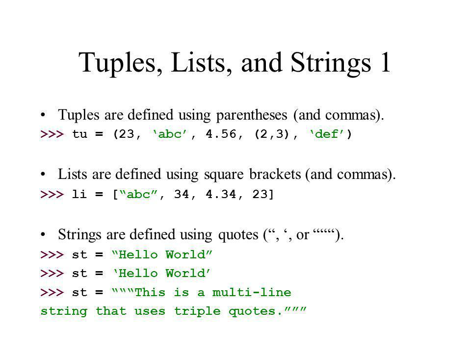 Tuples, Lists, and Strings 1