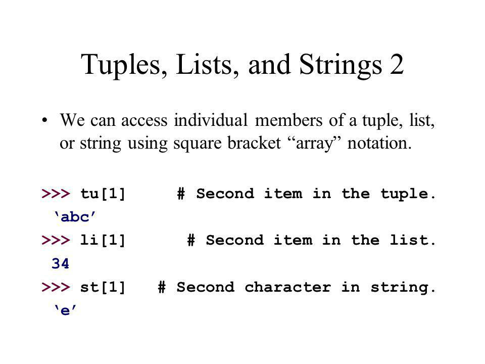 Tuples, Lists, and Strings 2